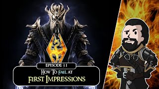 SKYRIM - Special Ediтion (Ch. 9) #31 : How To Fail at First Impressions