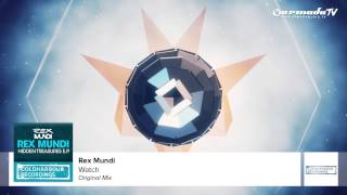 Rex Mundi - Watch (Original Mix)