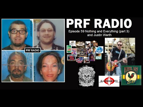 PRF Radio Ep 59 Nothing and Everything (Part 3)