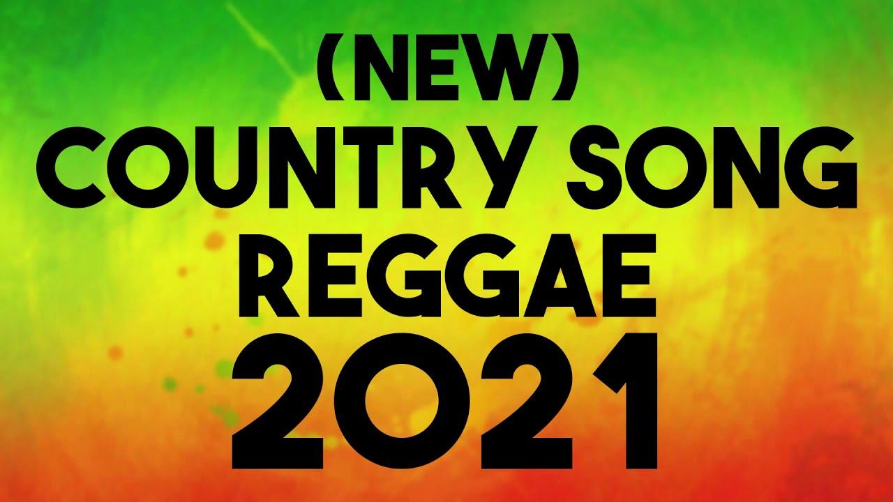 Download COUNTRY SONG REGGAE | SLOW ROCK REGGAE | REGGAE REMIX | REGGAE PLAYLIST 2021 | REGGAE GREATEST HITS