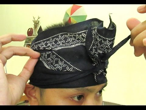 Tutorial Cara Membuat Udeng Bali Iket Lembaran How To Wear Balinese Udeng Hd Youtube