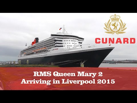RMS Queen Mary 2 Arrives and Berths in Liverpool 2015