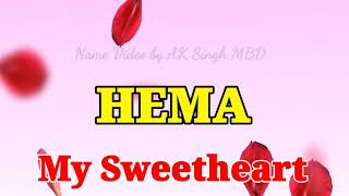 HEMA name video , Special video FOR Lover and love you my name ll share with your friends