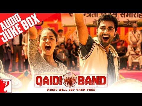 Qaidi Band Audio Jukebox | Full Songs | Aadar Jain | Anya Singh | Amit Trivedi