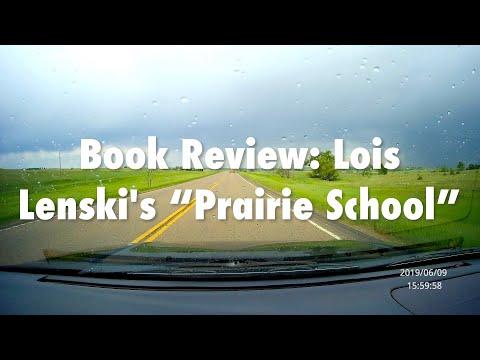 "Book Talk: Lois Lenski's ""Prairie School"""