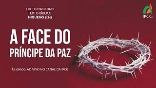 CULTO MATUTINO - 18/10/2020