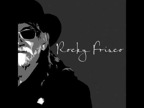 Rocky Frisco - Dark Train of Fortune