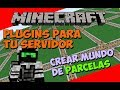 Minecraft: Plugins para tu Servidor - Crear Mundo de Parcelas (PlotSquared)