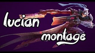 league of legends   lucian montage   life is gg