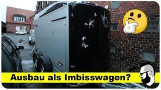 Wird das unser neuer Imbisswagen? Koffer Anhänger ausbauen?