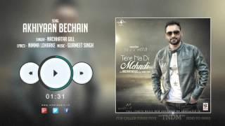 new punjabi songs 2015 akhiyaan bechain nachhatar gill promo tere na di mehndi