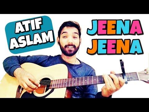 Jeena Jeena Guitar Lesson Atif Aslam