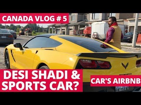 Desi Shadi In Canada | Renting Sports Car | Shooting Toronto City For Canada Series | Canada Vlog 5