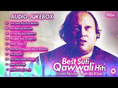 Best Sufi Qawwali Hits | Audio Jukebox | Nusrat Fateh Ali Khan | Complete Qawwalies | OSA Worldwide