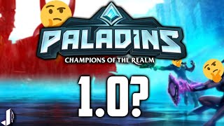 PALADINS 1.0 GAME LAUNCH - WAIT A SECOND!?