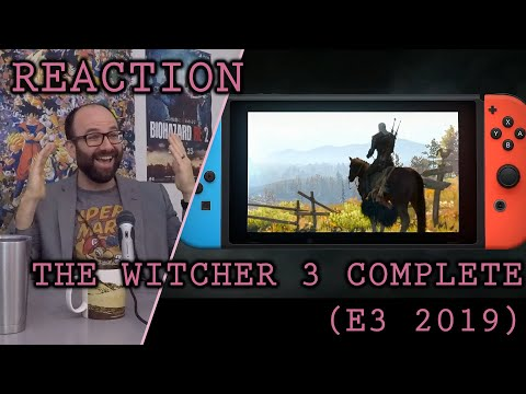 The Witcher 3 Complete Nintendo Switch E3 2019 Trailer Reaction