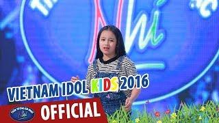 vietnam idol kids - than tuong am nhac nhi 2016 - tap 3 - ho tren nui - khanh linh