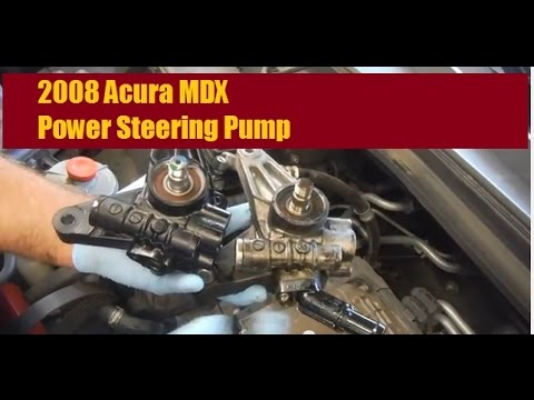 2008 Acura MDX Power Steering Pump Replacement