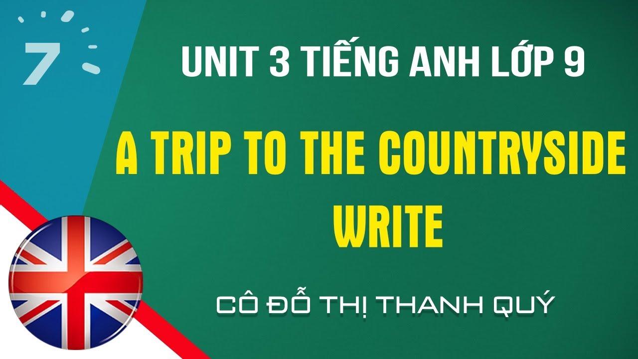 Unit 3: Write trang 26 SGK Tiếng Anh lớp 9  HỌC247