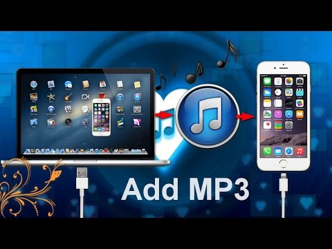 (How to) Add or Transfers MP3 to iPhone on iTunes (Update 2015)