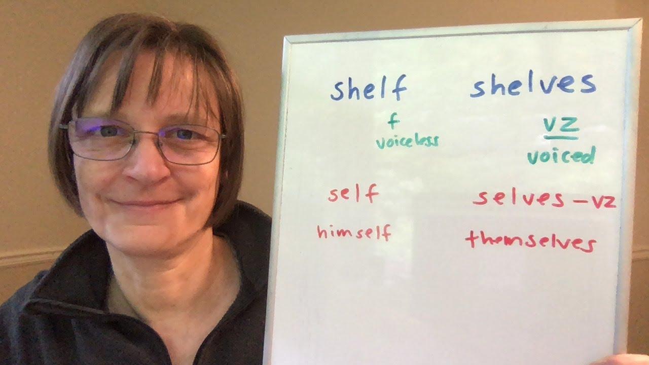 How to Pronounce Self, Shelf, Selves, Shelves, Himself, Themselves