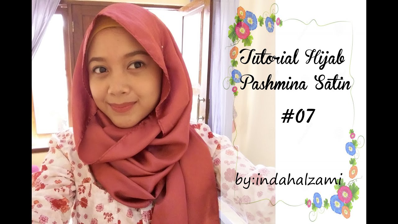 Tutorial Hijab Pashmina Satin 7 Indahalzami YouTube