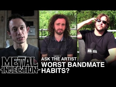 ASK THE ARTIST: Worst Bandmate Habits? | Metal Injection