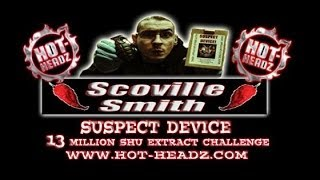HOT-HEADZ SUSPECT DEVICE 13 Million SHU Extreme Chilli Extract Challenge