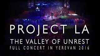 """PROJECT LA  """"The Valley Of Unrest"""""""