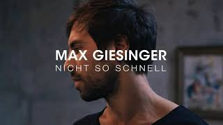 【德/繁中歌詞】Nicht So Schnell—Max Giesinger (馬克斯·吉辛格) 德文歌詞 German music Lyrics Traditional Chinese Lyrics
