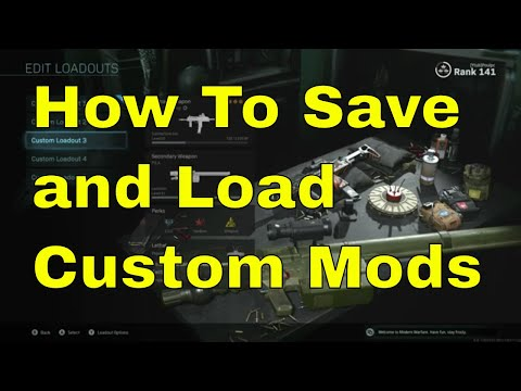 How To Save And Load Custom Mods [Call Of Duty Modern Warfare]