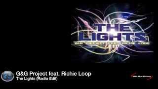 G&G Project feat. Richie Loop - The Lights (Radio Edit)