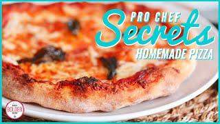 5 Pro Chef Secrets to the Perfect Pizza