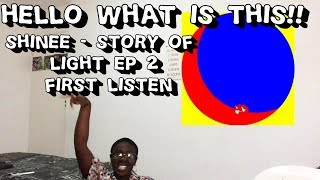 Baixar SHINEE - THE STORY OF LIGHT EP 2 FIRST LISTEN !! // THIS WAS TOO MUCH !!