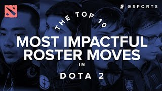 The Top 10 Most Impactful Roster Moves in Dota 2 History