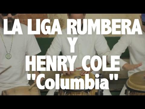 "LA LIGA RUMBERA Y HENRY COLE | ""Columbia"" | EXEcutions"