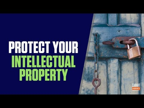 How to Protect Your Agency's Brand Assets & Intellectual Property