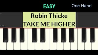 Robin Thicke - TAKE ME HIGHER - piano easy