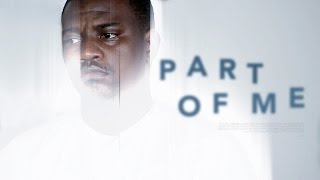 Part Of Me [Official Trailer] Latest 2016 Nigerian Nollywood Drama Movie