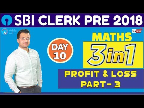 SBI CLERK PRE 2018 | Profit and Loss (Part-3) | Maths | Day - 10 |  Online Coaching For SBI