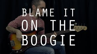 BLAME IT ON THE BOOGIE - The Jacksons /// Authentic Bass Cover - Bruno Tauzin