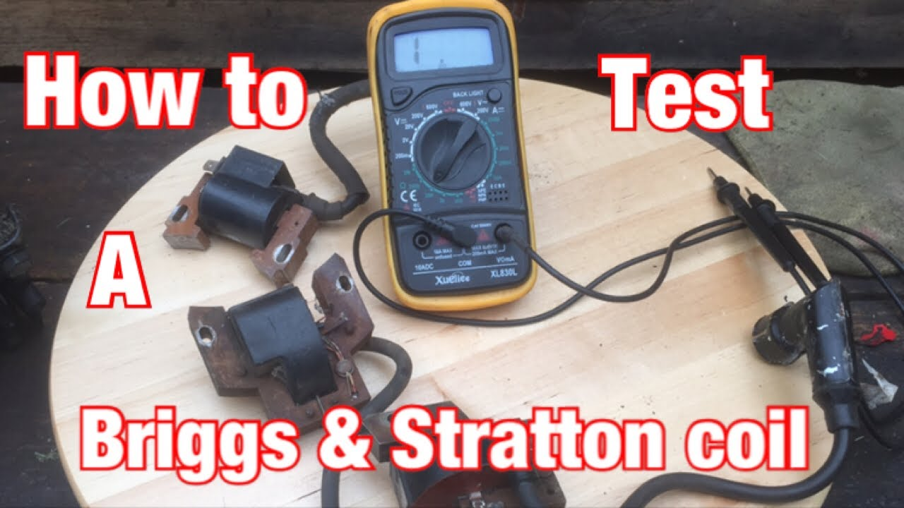 How To Test A Briggs And Stratton Lawnmower Coil Using A