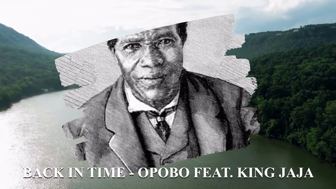 Download EP 2 || Back In Time || Opobo Featuring History of King Jaja