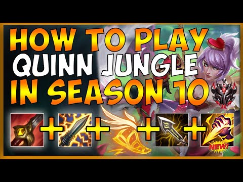 QUINN JUNGLE SEASON 10 GUIDE (HOW TO CARRY IN THE JUNGLE) - League Of Legends