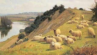 George Butterworth : Two English Idylls. William Sidney Cooper : Paintings.