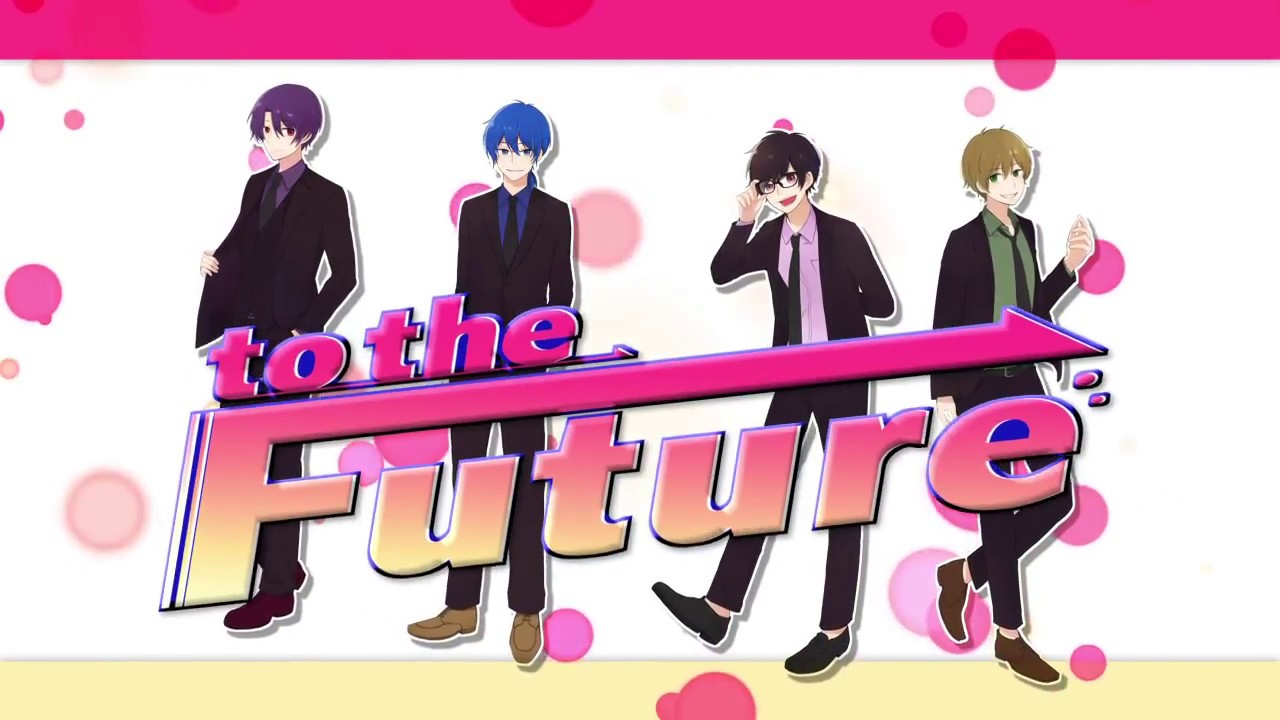 to the future 歌ってみた チームback youtube