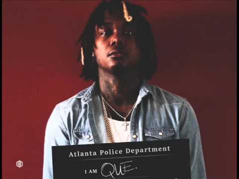 Que - Gucci Said Feat Sonny Digital (I Am Que)
