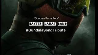 ost. Film GUNDALA PUTRA PETIR #GundalaSongTribute 2019