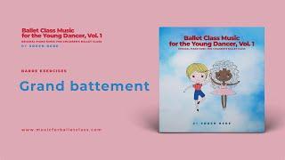 Grand Battement Music for Beginner Ballet Classes