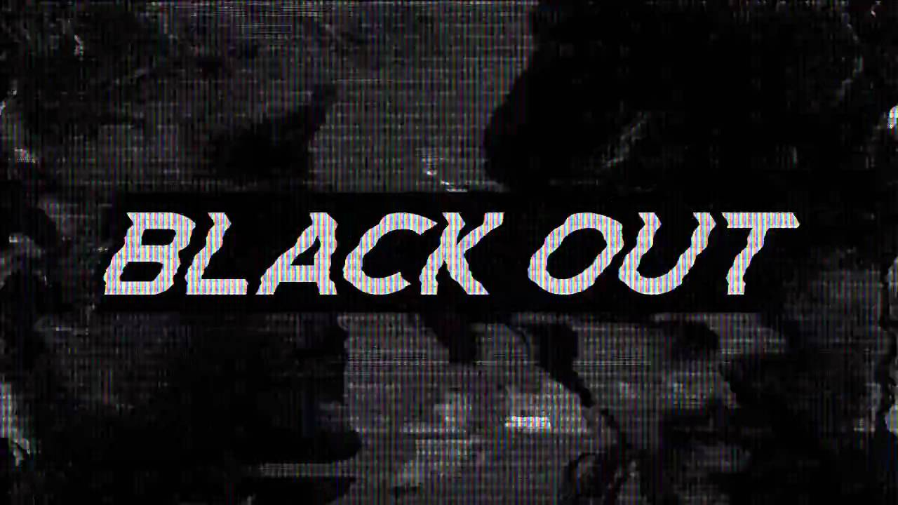 Blackout Lyric Video